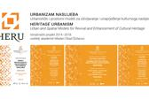 Heritage Urbanism – Urban and Spatial Models for Revival and Enhancement of Cultural Heritage (HERU)