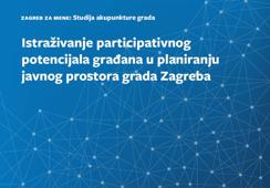 Investigating the Participatory Potential of the Citizens in the Public Urban Space Planning in Zagreb