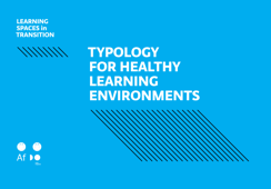 Learning Spaces in Transition – Typology for Healthy Learning Enivironments