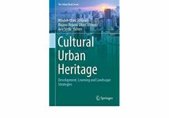 Cultural Urban Heritage - Development, Learning and Landscape Strategies